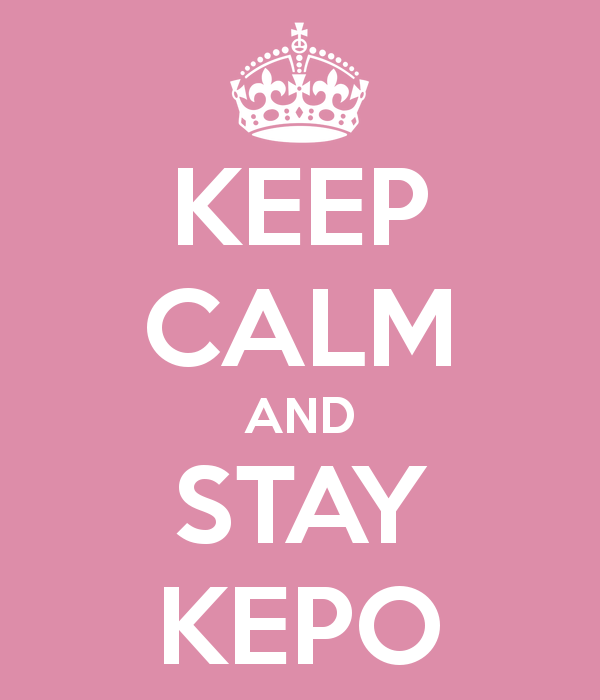 keep-calm-and-stay-kepo